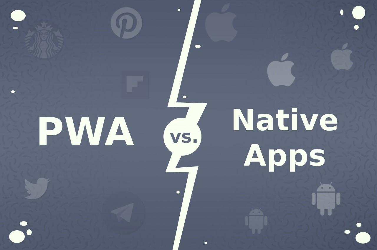 pwa vs native apps devathon
