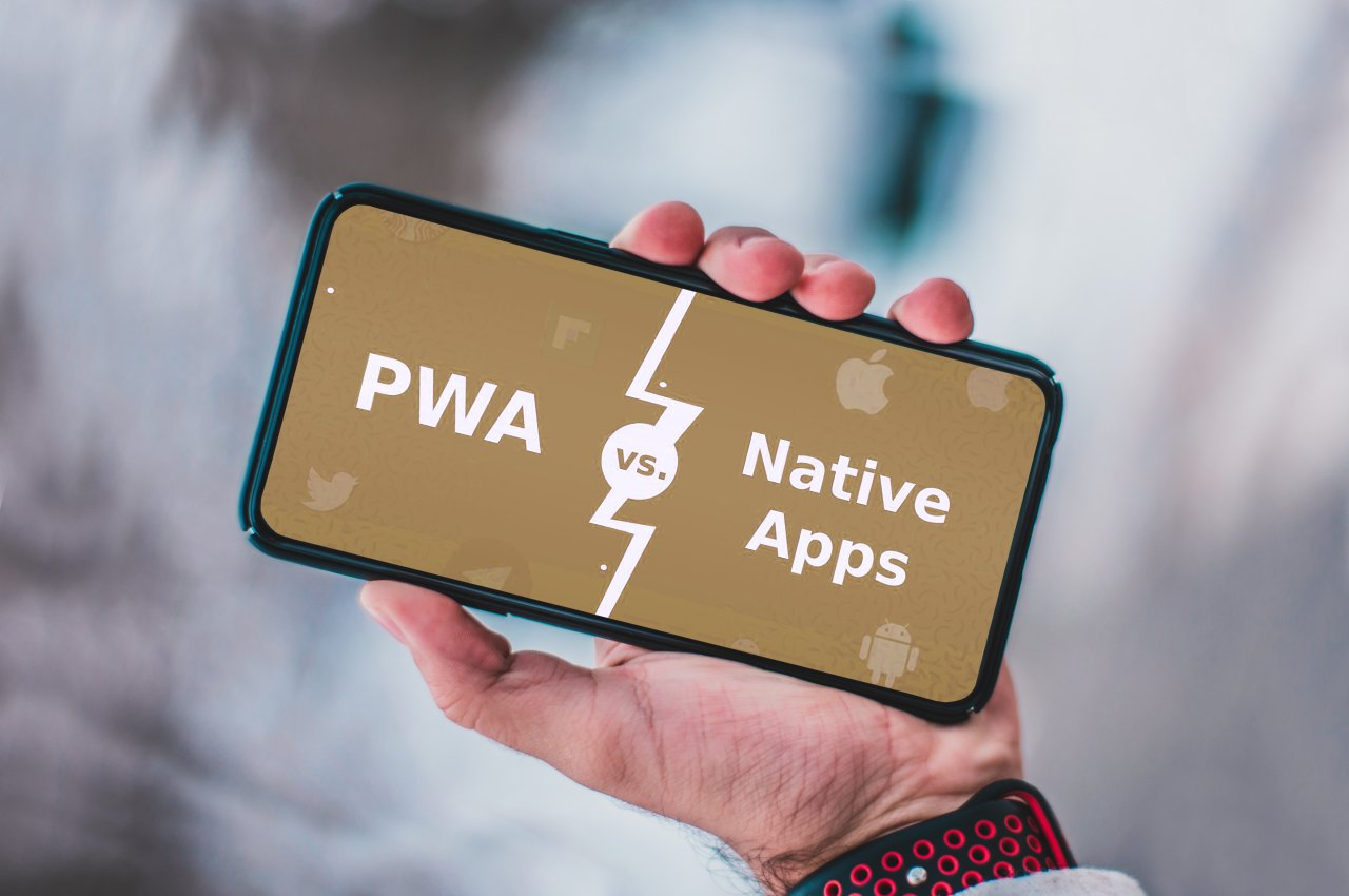 PWAs vs Native Apps – Which is Better?