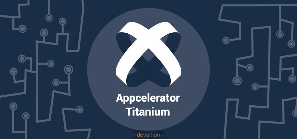 titanium-android-frameworks-devathon