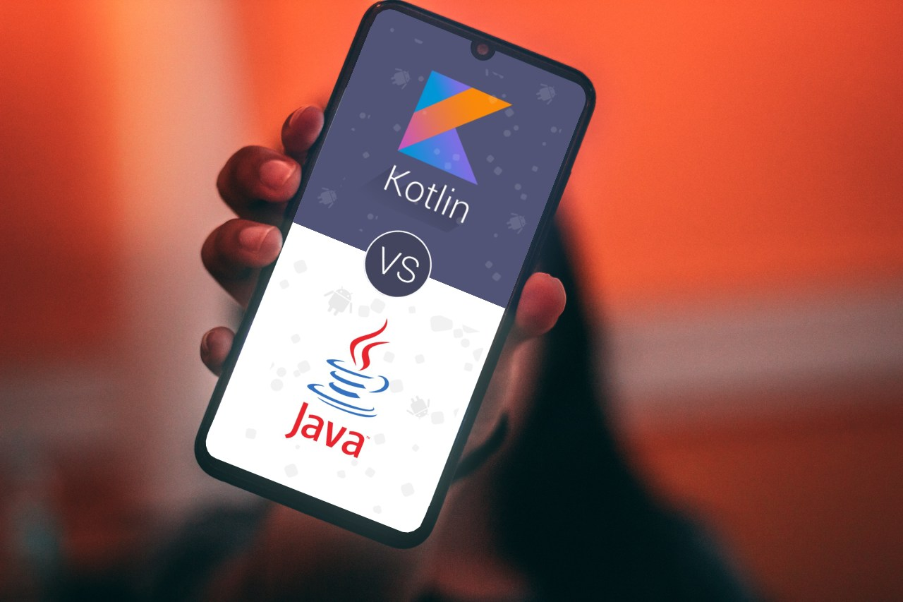 Kotlin vs Java: Which one's better for android app development in 2020?