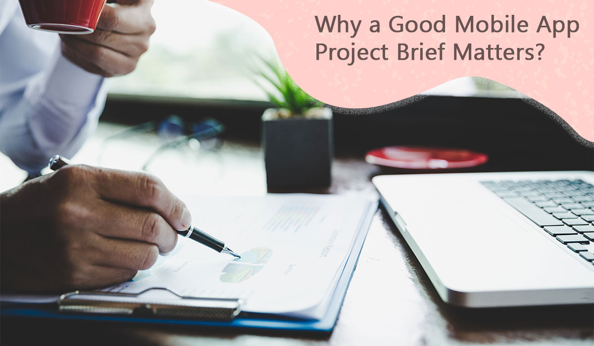 Why-a-Good-Mobile-App-Project-Brief-Matters