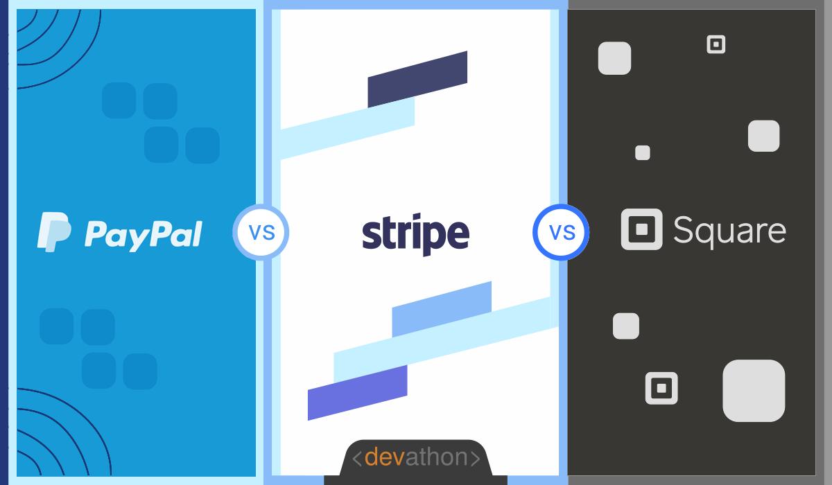 Paypal-vs-Stripe-vs-Square-main