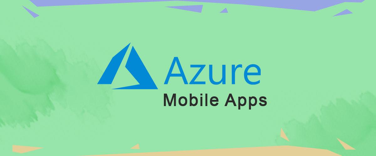Azure-Mobile-Apps