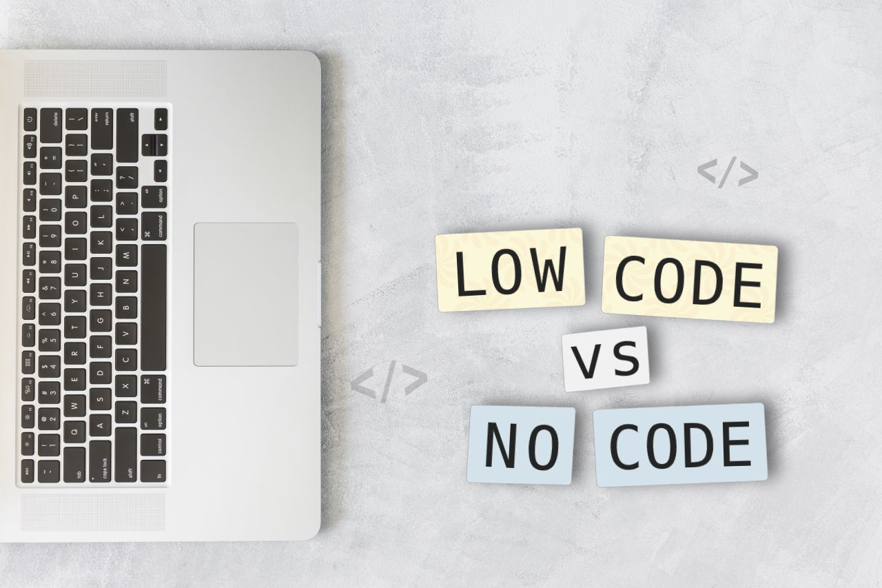 Low code vs. No code: Which is better for web and mobile app development?