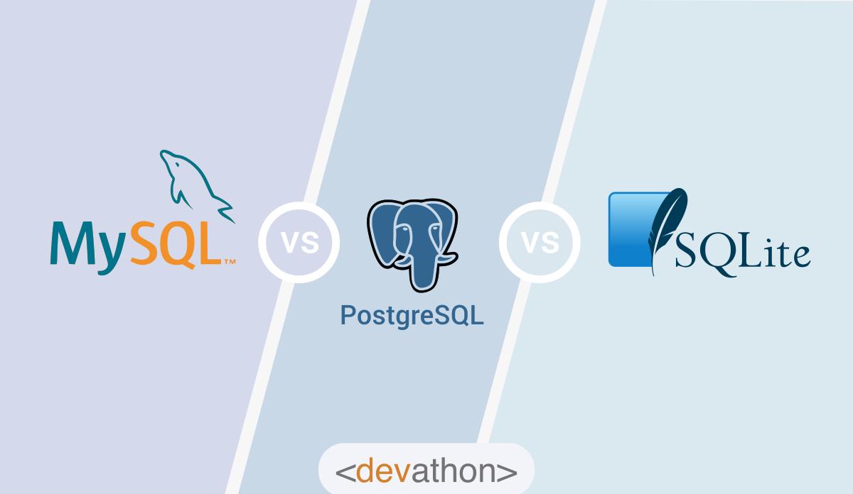 MySQL vs PostgreSQL vs SQLite: A comparison between 3 popular RDBMS