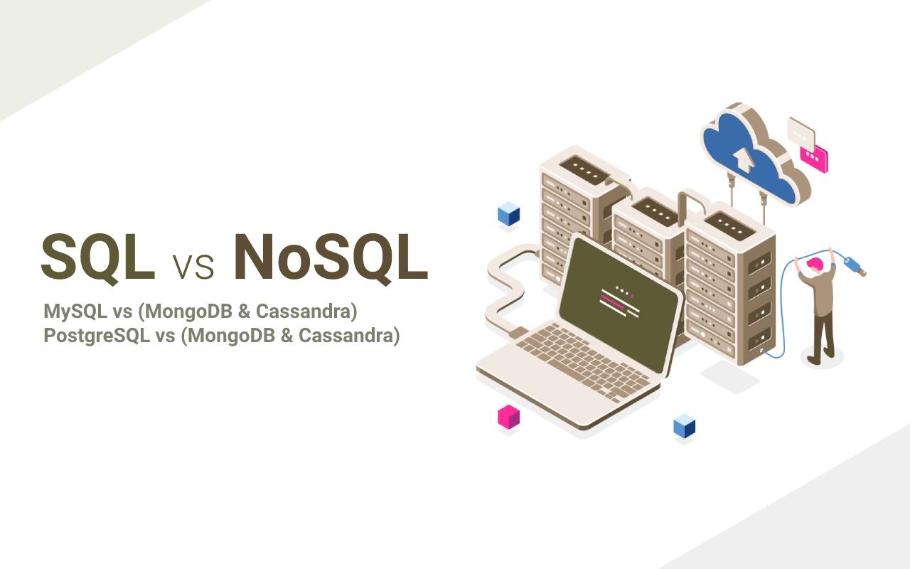SQL & NoSQL comparison: MySQL vs (MongoDB & Cassandra), PostgreSQL vs (MongoDB & Cassandra)