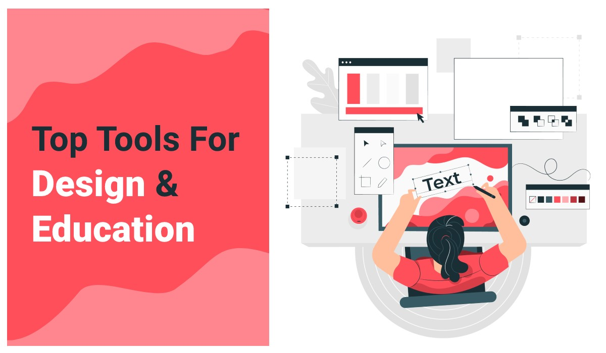Top Tools For Design And Education