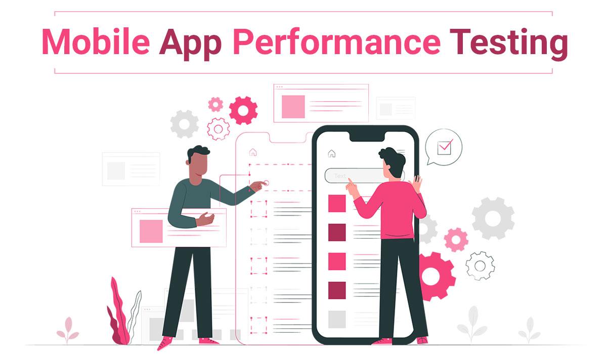 mobile-app-performance-testing